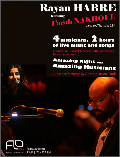 Rayan Habre featuring Farah Nakhoul Live at FLO360 (Thursday